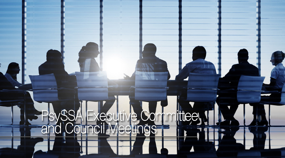 PsySSA Executive and Council Meetings