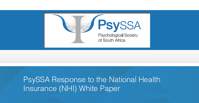 PsySSA Response to the National Health Insurance (NHI) White Paper