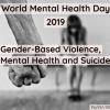 Correlation Between Gender-Based Violence, Mental Health and Suicide