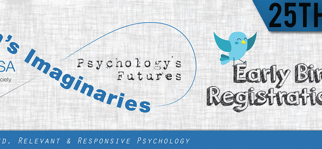 9 days left to qualify for Early Bird Registration for PsySSA's 25th Anniversary Congress