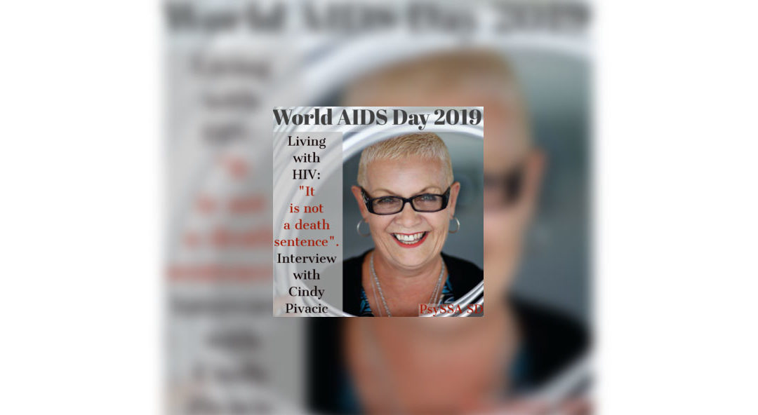 """Living with HIV: """"It is not a Death Sentence."""" – An interview with Cindy Pivacic"""