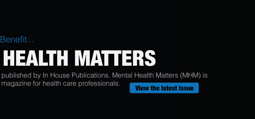 Mental Health Matters –  Issue 2 Volume 7 2020, Out Now!
