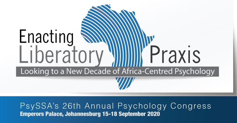 FIRST ANNOUNCEMENT…Enacting Liberatory Praxis: Looking to a New Decade of Africa-centred Psychology