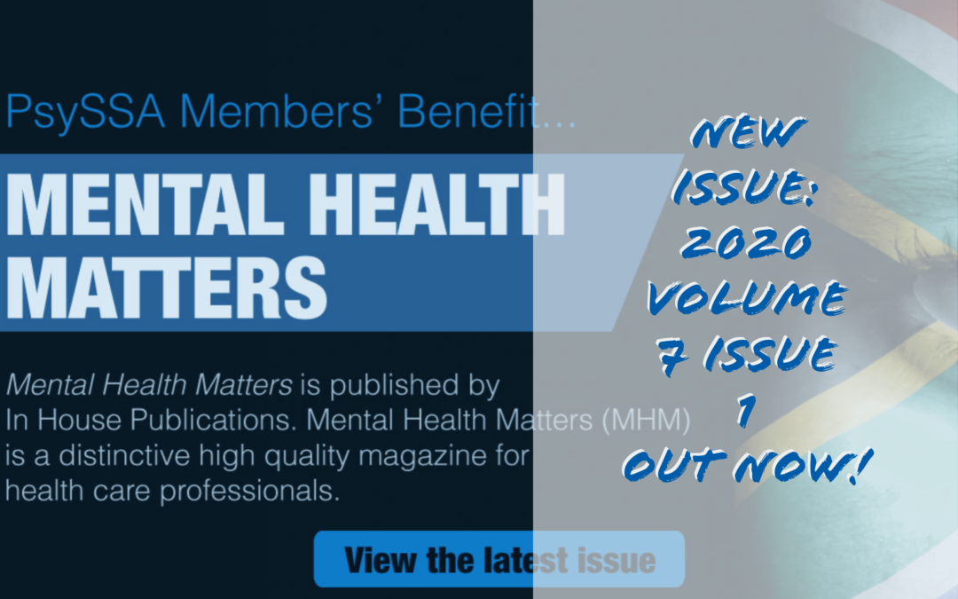 Mental Health Matters –  Issue 1 Volume 7 2020, Out Now!