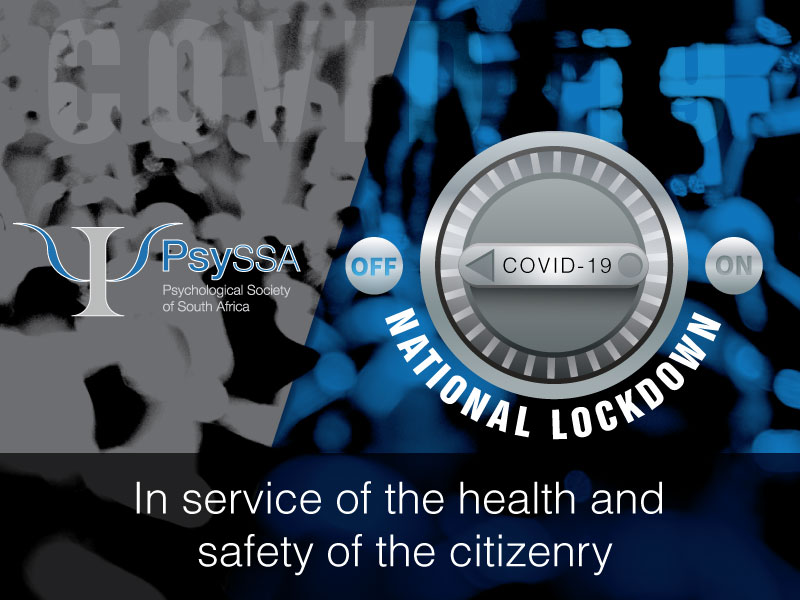 COVID-19: National Lockdown: PsySSA supports the President's targeted interventions to protect the health and safety of the citizenry.