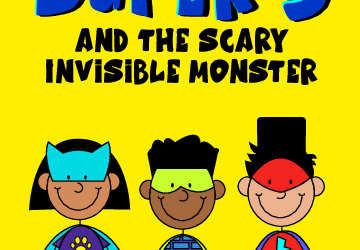 Super 3 and the Scary Invisible Monster – Written by Garth Newman & Yumna Sadan
