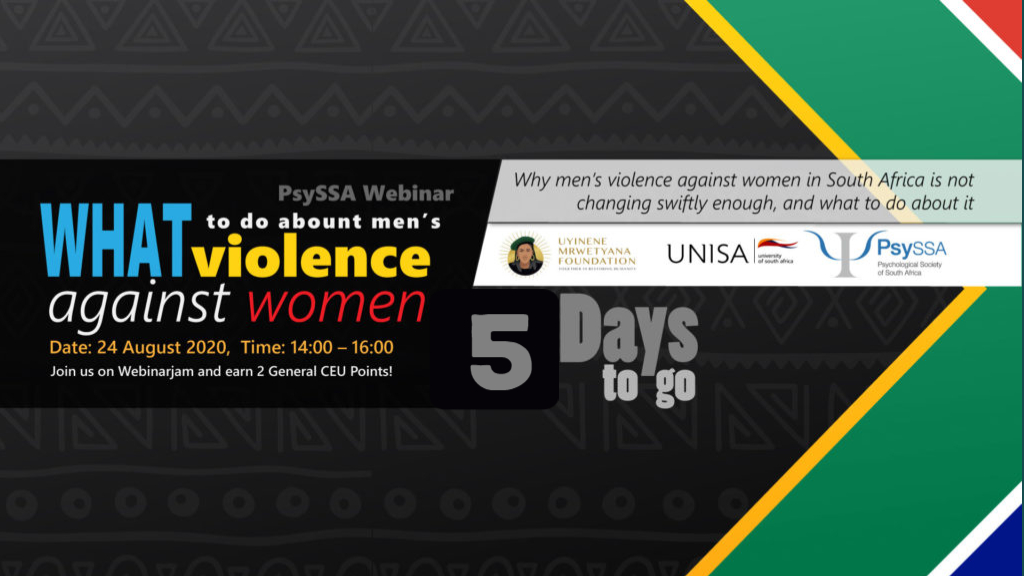 Why Men's Violence Against Women in South Africa is Not Changing Swiftly Enough, and What To Do About It – 5 Days to go!