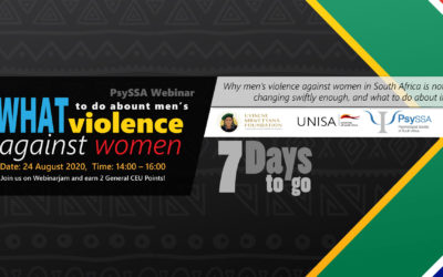 Why Men's Violence Against Women in South Africa is Not Changing Swiftly Enough, and What To Do About It – The Countdown is on!