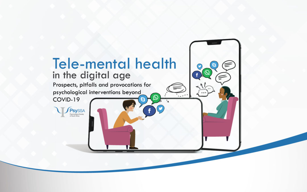 Tele-mental health in the digital age: Prospects, pitfalls and provocations for psychological interventions beyond COVID-19