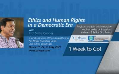 Ethics & Human Rights in a Democratic Era -Earn 5 Ethics CEU Points in 3 Interactive Psychology Webinars with Prof Saths Cooper!