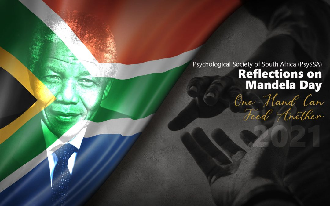 Psychological Society of South Africa (PsySSA) Reflections on Mandela Day 2021