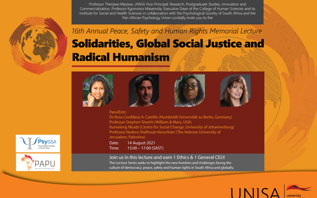 16th Annual Peace, Safety and Human Rights Memorial Lecture: Solidarities, Global Social Justice and Radical Humanism