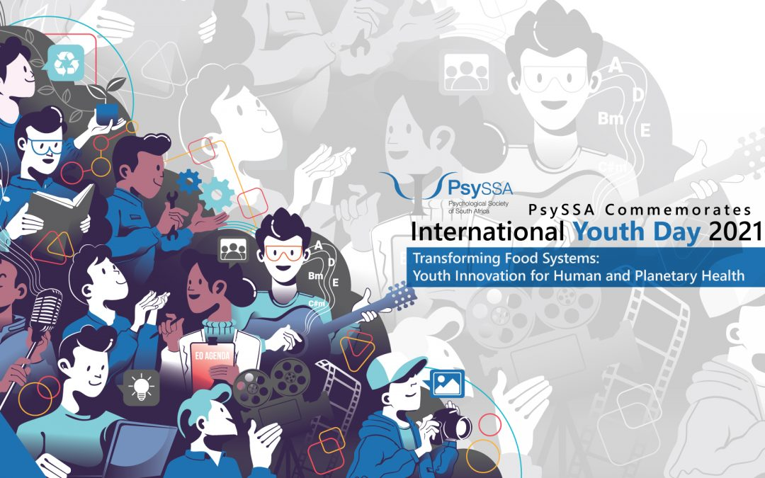 PsySSA Commemorates International Youth Day 2021: Who we are is more important than what we are: Reflecting on International Youth Day